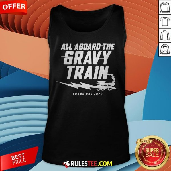 All Aboard The Gravy Train Tampa Bay Champions 2020 Tank Top