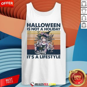 Halloween Is Not A Holiday It's A Lifestyle Vintage Retro Tank Top