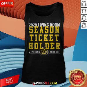 Living Room Season Ticket Holder Michigan Football Tank Top - Design By Rulestee.com