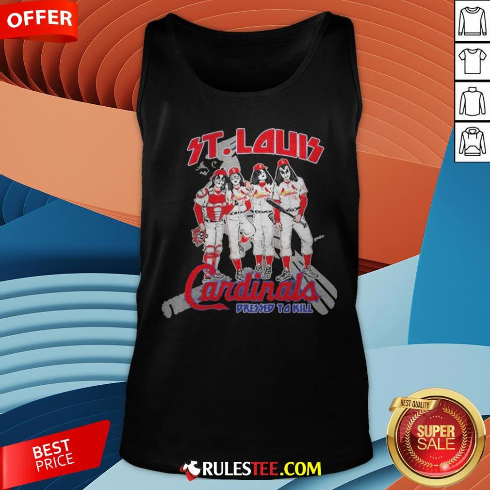 Nice St.Louis Cardinals Dressed To Kill Tank Top - Design By Rulestee.com