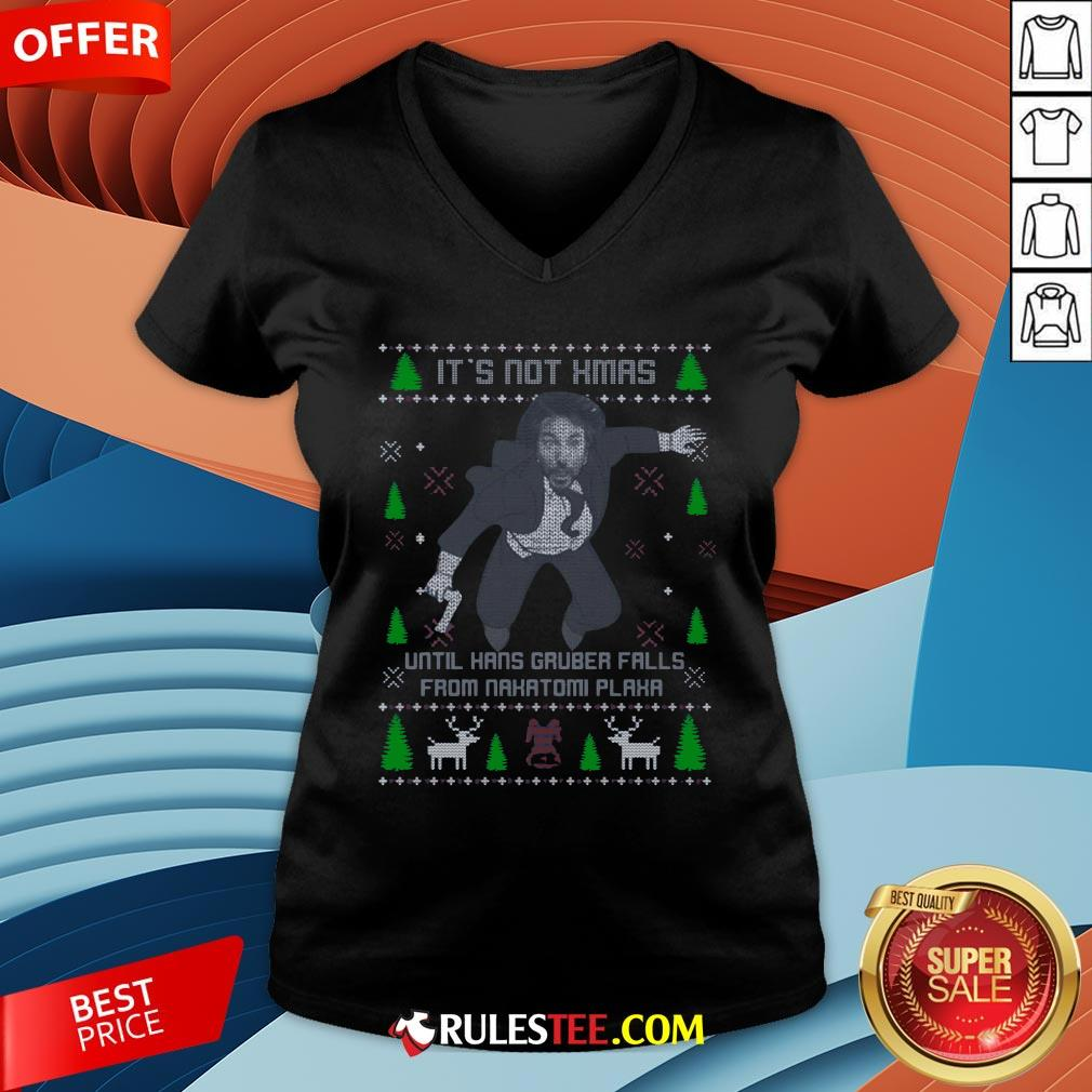 It's Not Xmas Until Hans Gruber Fall From Nakatomi Plaza Christmas V-neck - Design By Rulestee.com