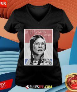 Official Lie A Watha Elizabeth Warren 2020 V-neck - Design By Rulestee.com