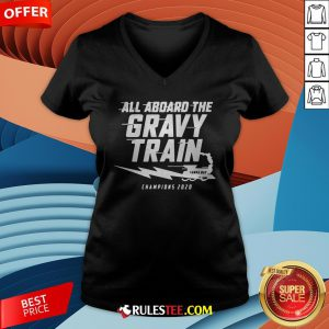 All Aboard The Gravy Train Tampa Bay Champions 2020 V-neck