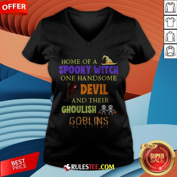 Home Of A Spooky Witch One Handsome Devil And Their Ghoulish Goblins Halloween V-neck - Design By Rulestee.com
