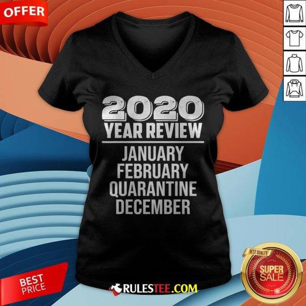 2020 Year Review January February Quarantine December V-neck - Design By Rulestee.com