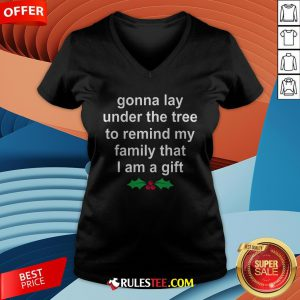 Gonna Lay Under The Tree To Remind My Family That I Am A Gift V-neck - Design By Rulestee.com