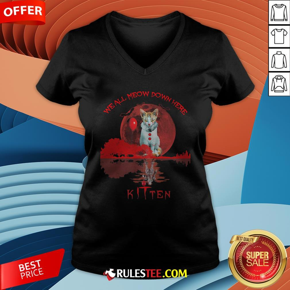We All Meow Down Here Clown Cat Pennywise Kitten Moon Blood Halloween V-neck - Design By Rulestee.com