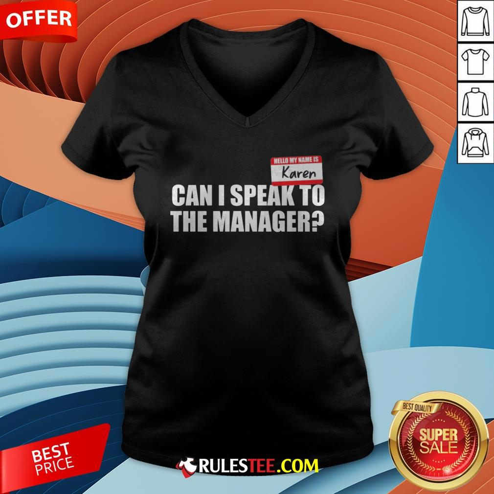 Hello My Name Is Karen Can I Speak To The Manager V-neck - Design By Rulestee.com