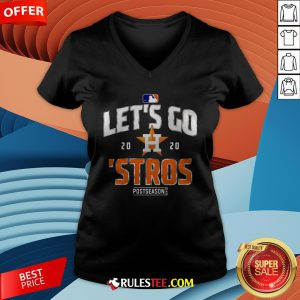 Grateful Let's Go Houston Astros 2020 Postseason V-neck - Design By Rulestee.com