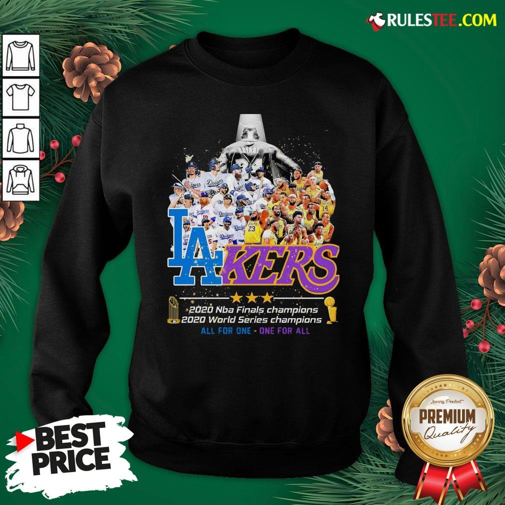 Pretty Los Angeles Dodgers And Lakers 2020 NBA Champions world series Champions All For One One For All Sweatshirt - Design By Rulestee.com