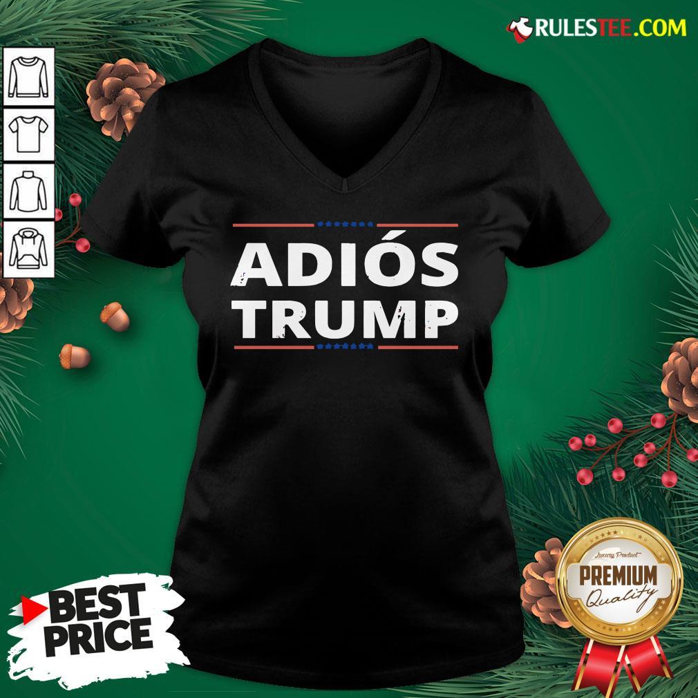 Awesome Adiós Trump, Chemise Adios Trump Funny V-neck- Design By Rulestee.com