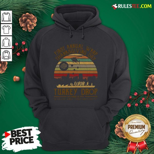 Awesome First Annual Wkrp Thanksgiving Day Turkey Drop November 22 1978 Vintage Hoodie - Design By Rulestee.com