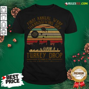 Awesome First Annual Wkrp Thanksgiving Day Turkey Drop November 22 1978 Vintage Shirt - Design By Rulestee.com