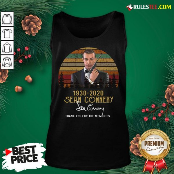 Awesome Sean Connery 1930 2020 Thank You For The Memories Signature Vintage Tank Top - Design By Rulestee.com