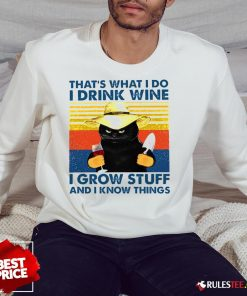 Awesome That's What I Do I Drink Wine I Grow Stuff And I Know Things Vintage Sweatshirt - Design By Rulestee.com