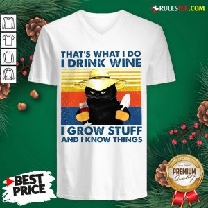 Awesome That's What I Do I Drink Wine I Grow Stuff And I Know Things Vintage V-neck - Design By Rulestee.com