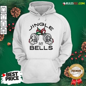 Funny Jingle My Bells Christmas Hoodie - Design By Rulestee.com
