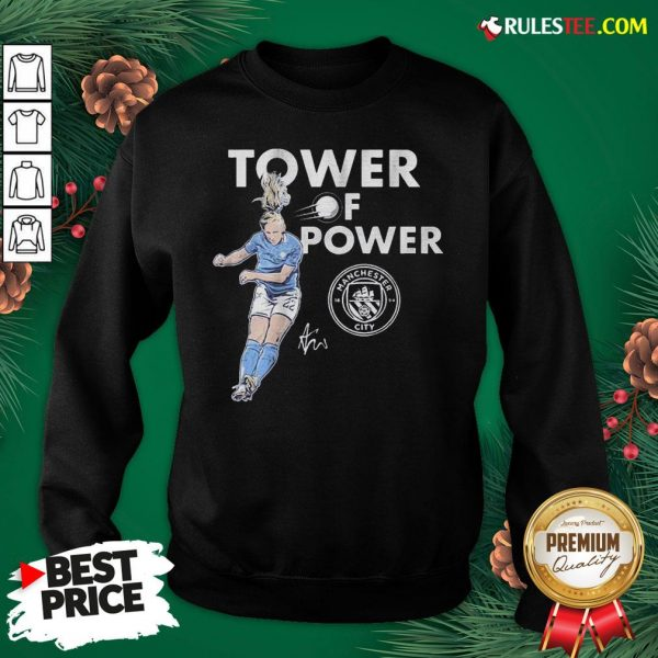 Funny Manchester City Sam Mewis Tower Of Power Signature Sweatshirt - Design By Rulestee.com
