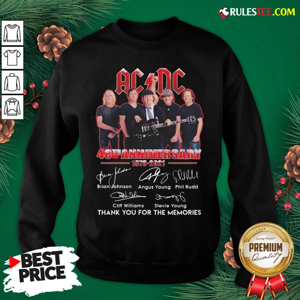 Good ACDC 48th Anniversary 1973 2021 Thank You For The Memories Signatures Sweatshirt- Design By Rulestee.com