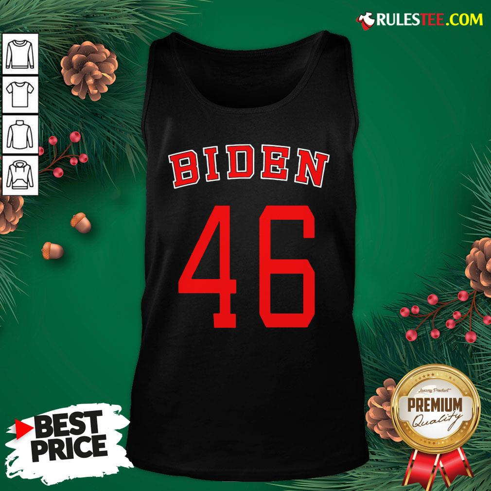 Good Joe Biden 46 Tank Top- Design By Rulestee.com