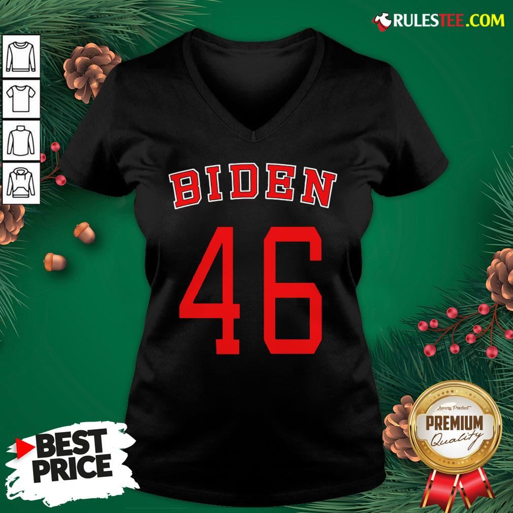 Good Joe Biden 46 V-neck- Design By Rulestee.com
