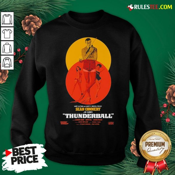 Good Thunderball James Bond Sean Connery Dr No Danish Sweatshirt - Design By Rulestee.com