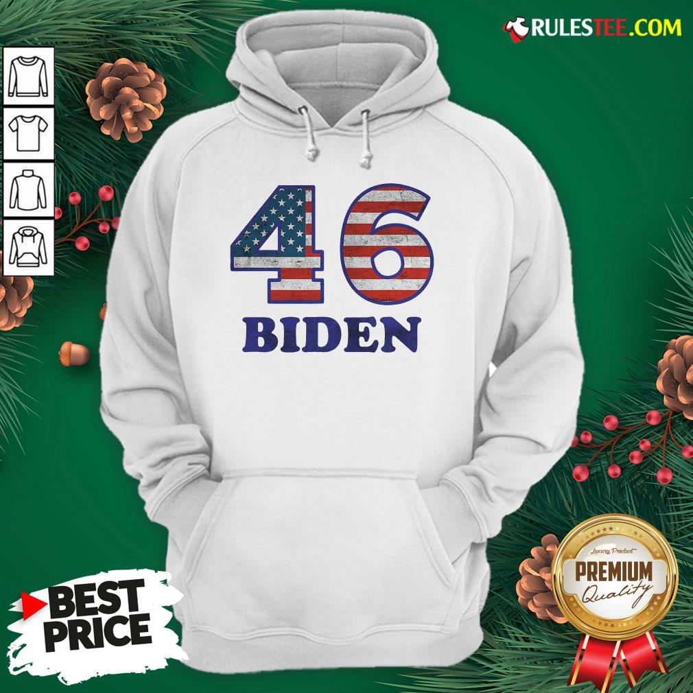 Hot 46 Joe Biden 2020 Us President Election Pro Biden Democrat Flag Hoodie- Design By Rulestee.com