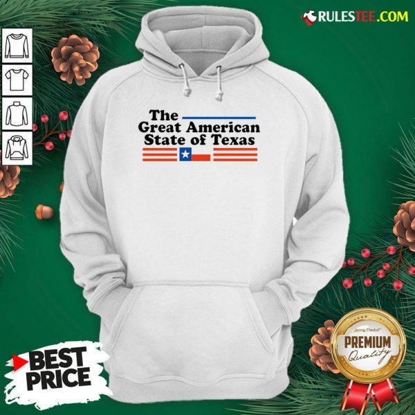 Hot The Great American State Of Texas Hoodie - Design By Rulestee.com