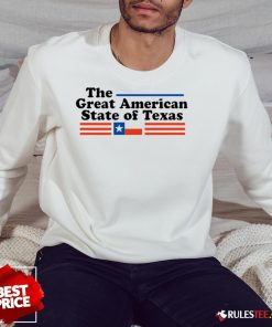 Hot The Great American State Of Texas Sweatshirt - Design By Rulestee.com