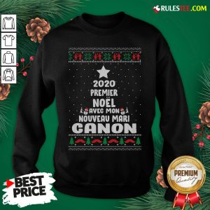 Nice 2020 Premier Noel Avec Mon Nouveau Mari Canon Ugly Christmas Sweatshirt- Design By Rulestee.com