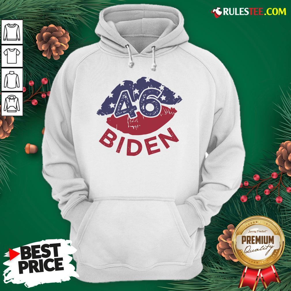 Nice 46 Joe Biden 2020 Us President Election Pro Biden Democrat Lips Hoodie- Design By Rulestee.com