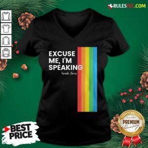 Excuse Me I'm Speaking Kamal Harris Lgbt V-neck - Design By Rulestee.com