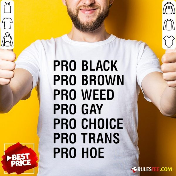 Official Pro Black Brown Weed Gay Choice Trans Hoe Shirt - Design By Rulestee.com
