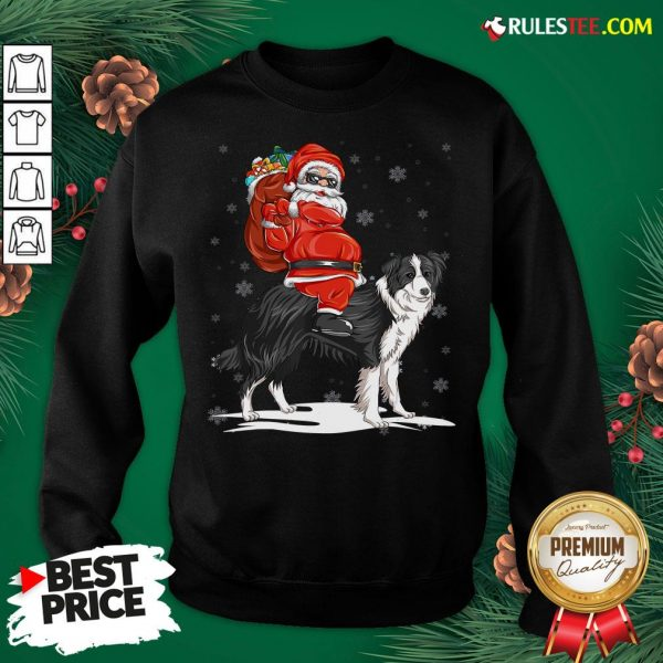 Official Santa Claus Riding Border Collie Christmas 2020 Sweatshirt - Design By Rulestee.com