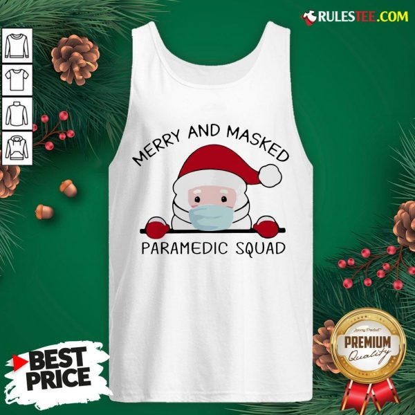 Official Santa Face Mask Merry And Masked Paramedic Squad Christmas Tank Top - Design By Rulestee.com