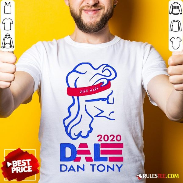 Original Dale Dan Tony For President 2020 Shirt - Design By Rulestee.com