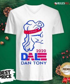 Original Dale Dan Tony For President 2020 V-neck - Design By Rulestee.com