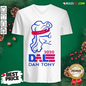 Original Dale Dan Tony For President 2020 V-neck - Design By Rulestee.com
