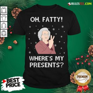 Original Oh Fatty Where's My President's Ugly Christmas Shirt- Design By Rulestee.com