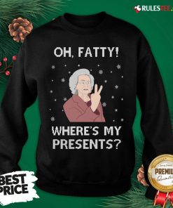 Original Oh Fatty Where's My President's Ugly Christmas Sweatshirt- Design By Rulestee.com
