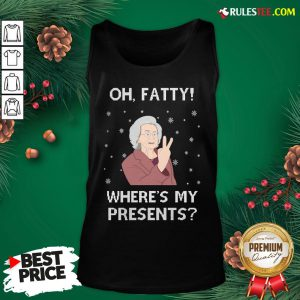 Original Oh Fatty Where's My President's Ugly Christmas Tank Top- Design By Rulestee.com