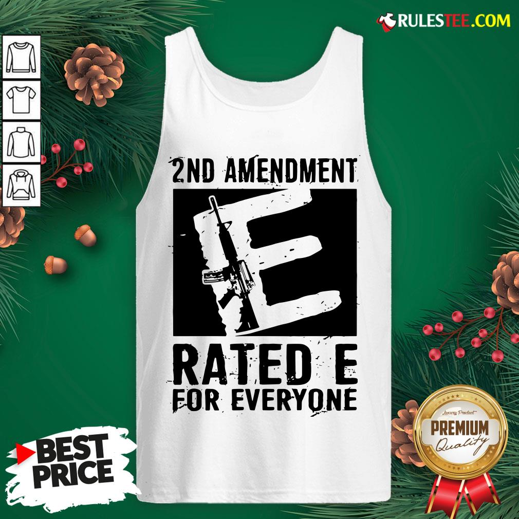 Premium 2nd Amendment Rated E For Everyone Tank Top - Design By Rulestee.com