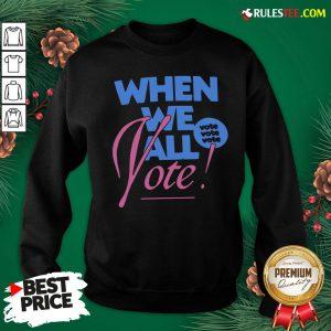 Top Dover Street Market's When We All Vote Sweatshirt - Design By Rulestee.com