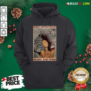 Top Girl Afro Woman Easily Distracted By Music And Wine Poster Hoodie - Design By Rulestee.com