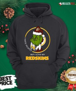 Top Grinch I Hate People But I Love My Redskins Hoodie- Design By Rulestee.com