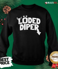 Top Loded Diper Sweatshirt - Design By Rulestee.com