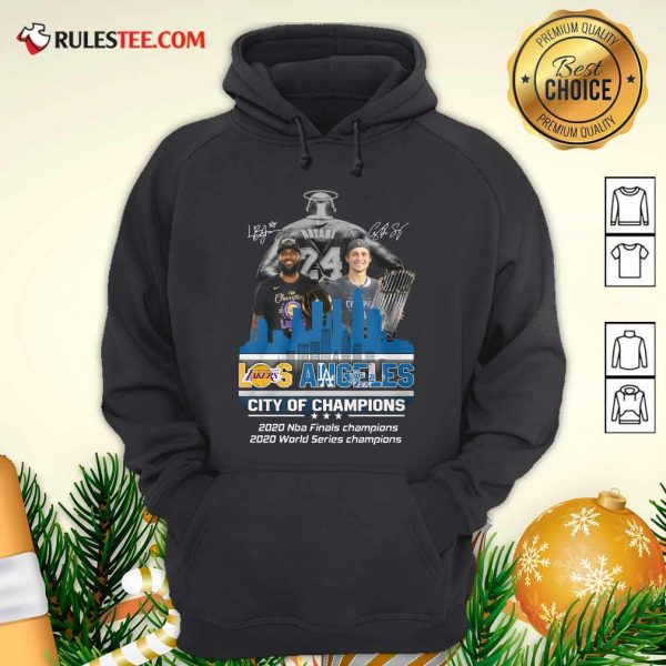 Kobe Bryant LeBron James And Corey Seager Los Angeles Lakers Dodgers City Of Champions 2020 Signatures Hoodie - Design By Rulestee.com