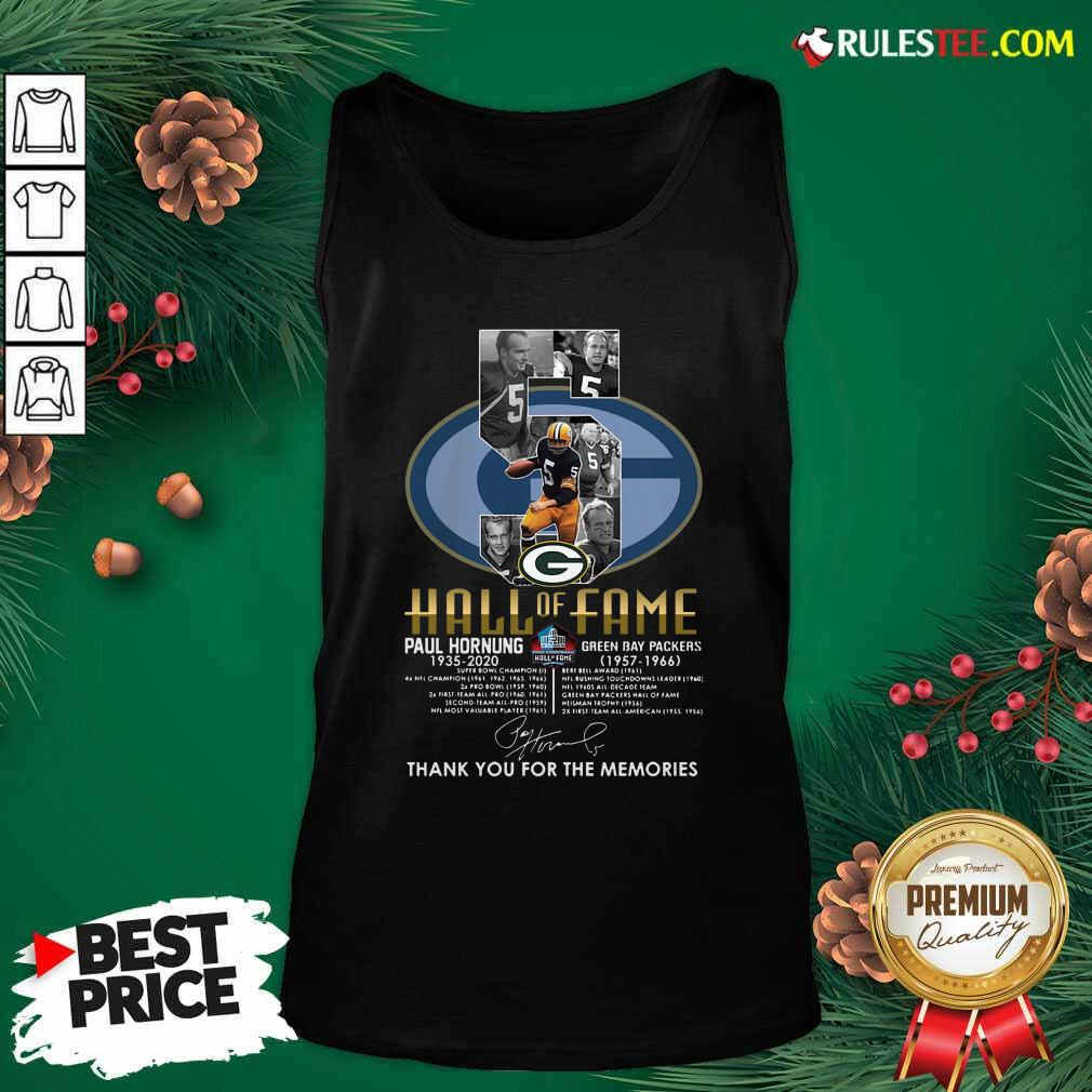 Green Bay Packers 5 Paul Hornung 1935 2020 Hall Of Fame Thank You For The Memories Signature Tank Top - Design By Rulestee.com
