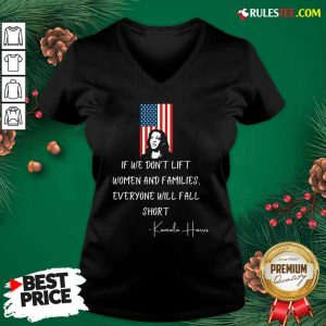 If We Don't Lift Women And Families Everyone Will Fall Madam Vp Harris Biden 2021 Inauguration American Flag V-neck - Design By Rulestee.com