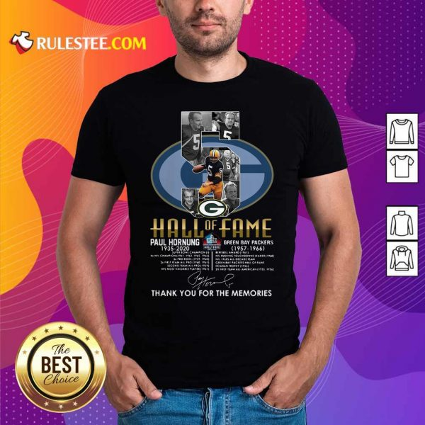 Green Bay Packers 5 Paul Hornung 1935 2020 Hall Of Fame Thank You For The Memories Signature Shirt - Design By Rulestee.com